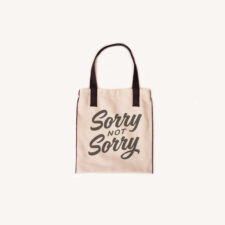 SORRY TOTEBAG scaled 225x225 - Not Sorry